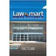 Law Mart by Tejani, Riaz, 9781503603011