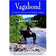 Vagabond by James, Jeremy; Fermor, Patrick Leigh, 9781910723012