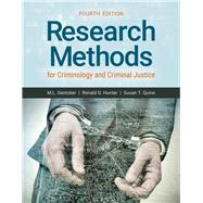 Research Methods for Criminology and Criminal Justice by Dantzker, M. L., Ph.D.; Hunter, Ronald D., Ph.D.; Quinn, Susan T., Ph.D., 9781284113013