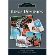Kings Dominion by Rutherford, Scott N.; Speigel, Dennis, 9781467123013