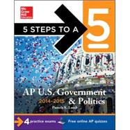 5 Steps to a 5 AP US Government and Politics, 2014-2015 Edition by Lamb, Pamela, 9780071803014