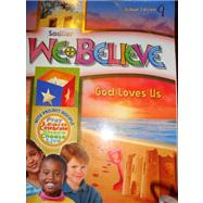 We Believe - Grade 1 - God Loves Us (School and Parrish Edition) by Sadlier, 9780821563014