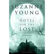Hotel for the Lost by Young, Suzanne, 9781481423014