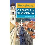 Rick Steves Croatia & Slovenia by Steves, Rick; Hewitt, Cameron, 9781631213014