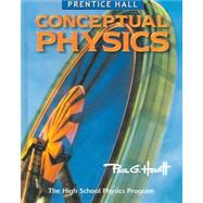 Prentice Hall Conceptual Physics, Student Edition by Hewitt, Paul G., 9780131663015