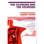 The Colonizer and the Colonized by MEMMI, ALBERTSARTRE, JEAN-PAUL, 9780807003015
