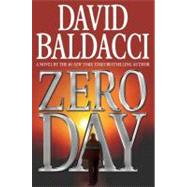 Zero Day by Baldacci, David, 9780446573016