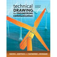 Technical Drawing for Engineering Communication by Goetsch, David E.; Rickman, Raymond L.; Chalk, William S., 9781285173016