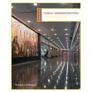 Public Administration : Concepts and Cases by Stillman, Richard, 9780618993017