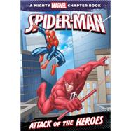 Spider-Man: Attack of the Heroes by Thomas, Rich; Disney Book Group, 9781423143017
