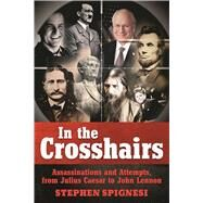 In the Crosshairs by Spignesi, Stephen, 9781510713017