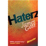 Haterz by Goss, James, 9781781083017