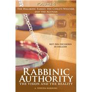 Rabbinic Authority the Vision and the Reality by Warburg, A. Yehuda, 9789655243017