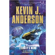 Eternity's Mind by Anderson, Kevin J., 9780765333018