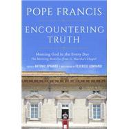Encountering Truth by POPE FRANCISSPADARO, ANTONIO, 9781101903018