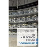 The Inspection House by Horne, Emily; Maly, Tim, 9781552453018