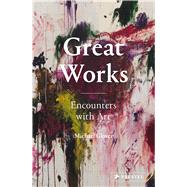 Great Works by Glover, Michael; Bradburne, James, 9783791383019