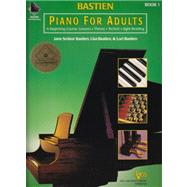 Piano for Adults: A Beginning Course : Lessons, Theory, Technic, Sight Reading by Bastien, Jane Smisor; Bastien, Lisa; Bastien, Lori, 9780849773020