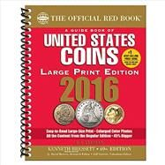 A Guide Book of United States Coins 2016: The Official Red Book by Yeoman, R. S.; Bressett, Kenneth, 9780794843021