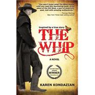 The Whip by Kondazian, Karen, 9781601823021