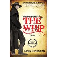 The Whip by Kondazian, Karen, 9781601823021