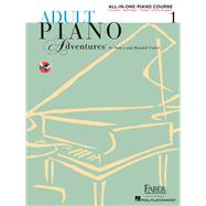 Adult Piano Adventures All-in-One Lesson Book 1 by Faber, Nancy, 9781616773021