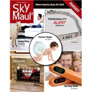 SkyMaul 2 Where America Buys His Stuff by Baedeker, Robert; Klein, Dan; Reichmuth, John; Reichmuth, James; Kasper Hauser Comedy Group, 9781250053022