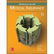 Workbook for Medical Insurance: A Revenue Cycle Process Approach by Bayes, Nenna;Newby , Cynthia;Valerius , Joanne;Seggern , Janet, 9781259683022