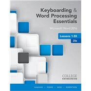 Keyboarding and Word Processing Essentials Lessons 1-55 Microsoft Word 2016, Spiral bound Version by Vanhuss, Susie H.; Forde, Connie M.; Woo, Donna L.; Robertson, Vicki, 9781337103022