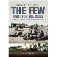 The Few by Kaplan, Philip; Collier, Richard (CON), 9781783463022