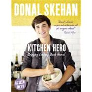 Kitchen Hero : Bringing Cooking Back Home! by Unknown, 9780007383023
