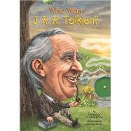 Who Was J. R. R. Tolkien? by Pollack, Pam; Belviso, Meg; Moore, Jonathan, 9780448483023