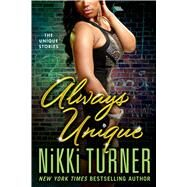 Always Unique by Turner, Nikki, 9781250043023