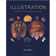 Illustration A Theoretical and Contextual Perspective by Male, Alan, 9781474263023