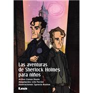 Las aventuras de Sherlock Holmes para niños by Doyle, Arthur Conan, Sir; Ferran, Lito, 9789877183023