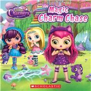 The Magic Charm Chase (Little Charmers: 8X8 Storybook) by Simon, Jenne, 9780545943024