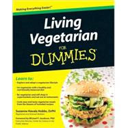 Living Vegetarian For Dummies ® best for becoming vegetarian
