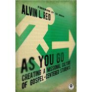 As You Go by Reid, Alvin L., 9781612913025
