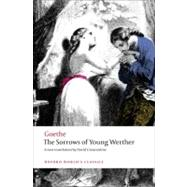 The Sorrows of Young Werther by Goethe, Johann Wolfgang von; Constantine, David, 9780199583027