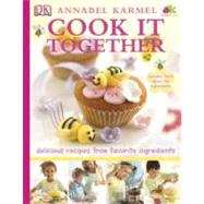 Cook It Together by Karmel, Annabel [Hardcover]