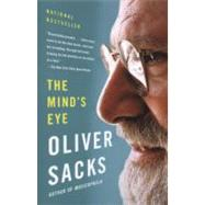 The Mind's Eye by SACKS, OLIVER, 9780307473028