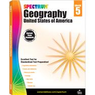 Spectrum Geography, Grade 5: United States of America by Spectrum, 9781483813028
