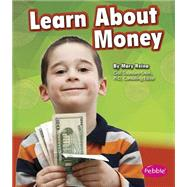 Learn About Money by Reina, Mary, 9781491423028