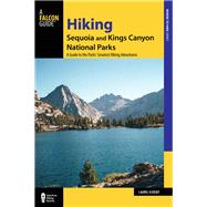 Hiking Sequoia and Kings Canyon National Parks by Scheidt, Laurel, 9781493023028