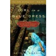 Girl in a Blue Dress by Arnold, Gaynor, 9780307463029