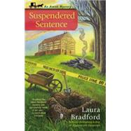 Suspendered Sentence by Bradford, Laura, 9780425273029