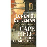 Cape Hell and The Book of Murdock by Estleman, Loren D., 9780765393029