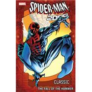 Spider-Man 2099 Classic Volume 3 by David, Peter; Mills, Pat; Skinner, Tony; Moore, John Francis; Leonardi, Rick, 9780785193029