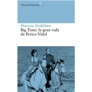 Big Time by Ordóñez, Marcos, 9788416213030