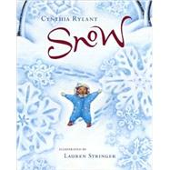 Snow by Rylant, Cynthia, 9780152053031